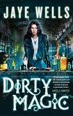 Dirty Magic (eBook, ePUB)
