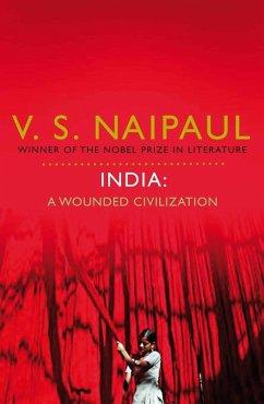 India: A Wounded Civilization (eBook, ePUB) - Naipaul, V. S.