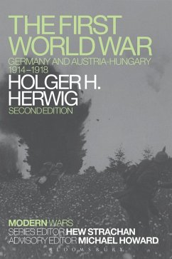 The First World War (eBook, PDF) - Herwig, Holger H.
