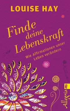 Finde Deine Lebenskraft (eBook, ePUB) - Hay, Louise