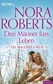 Drei Männer fürs Leben / Die MacGregors Bd.8 (eBook, ePUB)