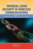 Physical Layer Security in Wireless Communications (eBook, PDF)