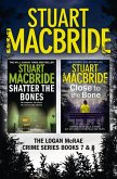 Logan McRae Crime Series Books 7 and 8: Shatter the Bones, Close to the Bone (Logan McRae) (eBook, ePUB)