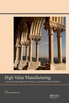 High Value Manufacturing: Advanced Research in Virtual and Rapid Prototyping (eBook, PDF) - Todd, Maria K.