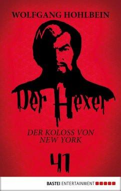 Der Koloss von New York / Der Hexer Bd.41