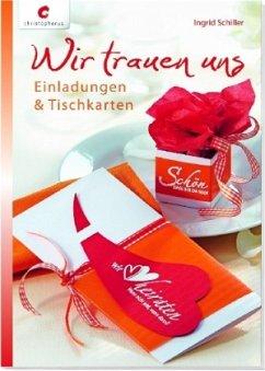 Wir trauen uns (Mängelexemplar) - Schiller, Ingrid