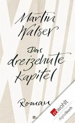 Das dreizehnte Kapitel (eBook, ePUB) - Walser, Martin