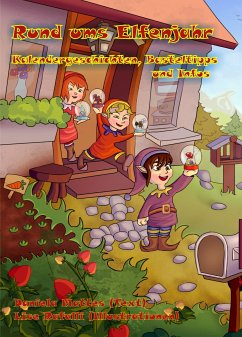 Rund ums Elfenjahr (eBook, PDF) - Mattes, Daniela; Rafalli, Lise