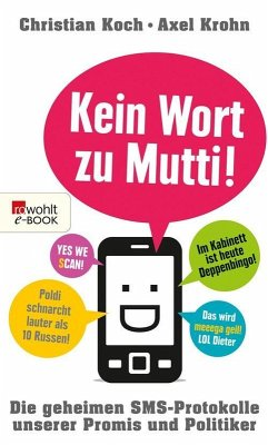 Kein Wort zu Mutti! (eBook, ePUB) - Koch, Christian; Krohn, Axel