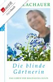 Die blinde Gärtnerin (eBook, ePUB)