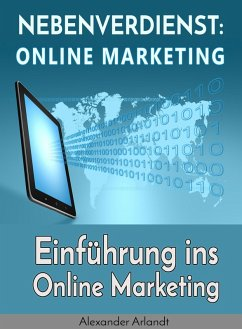 Nebenverdienst: Internet Marketing (eBook, ePUB)