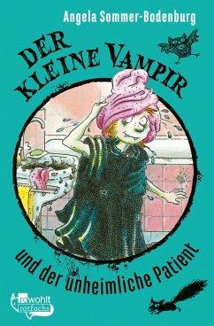 Der kleine Vampir und der unheimliche Patient / Der kleine Vampir Bd.9