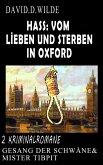 Hass: Vom Lieben und Sterben in Oxford (eBook, ePUB)