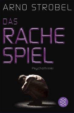 Das Rachespiel (eBook, ePUB) - Strobel, Arno