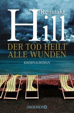 Der Tod heilt alle Wunden (eBook, ePUB) - Hill, Reginald