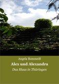 Alex und Alexandra (eBook, ePUB)