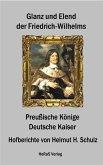 Glanz und Elend der Friedrich - Wilhelms (eBook, ePUB)