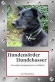 Hundemörder Hundehasser (eBook, ePUB)