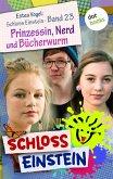Prinzessin, Nerd und Bücherwurm / Schloss Einstein Bd.23 (eBook, ePUB)