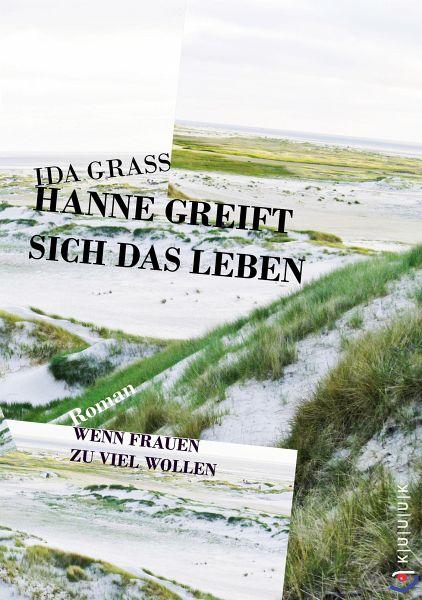 Hanne greift sich das Leben (eBook, ePUB) - Grass, Ida