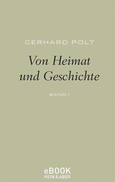 Von Heimat Und Geschichte (eBook, EPUB)   Polt, Gerhard