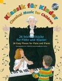 Klassik für Kinder, Flöte und Klavier, m. Audio-CD