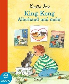King Kong - Allerhand und mehr (eBook, ePUB) - Boie, Kirsten