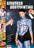 Airbrush Bodypainting Step by Step (eBook, PDF)