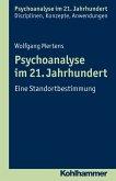 Psychoanalyse im 21. Jahrhundert (eBook, ePUB)