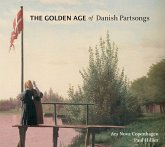 The Golden Age Of Danish Partsong