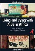 Living and Dying with AIDS in Africa (Mängelexemplar)