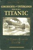 Die Geschichte des Untergangs der RMS Titanic (eBook, ePUB)