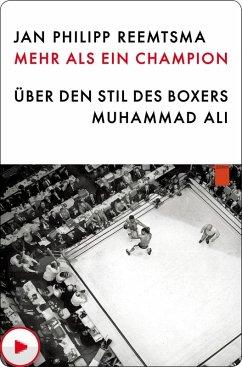 Mehr als ein Champion (eBook, ePUB) - Reemtsma, Jan Philipp