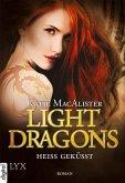 Heiß geküsst / Light Dragons Trilogie Bd.3 (eBook, ePUB)