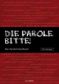 Die Parole, bitte! (eBook, ePUB)