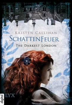 Schattenfeuer / The Darkest London Vorgeschichte