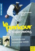 Le Parkour & Freerunning