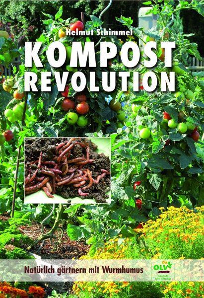 KOMPOSTREVOLUTION - Schimmel, Helmut