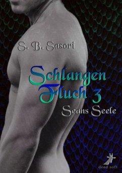 Schlangenfluch, Seans Seele - Sasori, S. B.