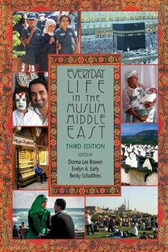 Everyday Life in the Muslim Middle East, Third Edition