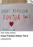Unser Fräulein Doktor Teil 2 (eBook, ePUB)