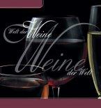 Welt der Weine - Weine der Welt (eBook, ePUB)