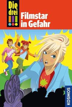 Filmstar in Gefahr / Die drei Ausrufezeichen Bd.46 (eBook, ePUB) - Wich, Henriette
