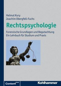 Rechtspsychologie (eBook, PDF) - Kury, Helmut; Obergfell-Fuchs, Joachim
