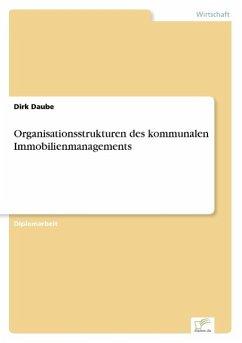 Organisationsstrukturen des kommunalen Immobilienmanagements
