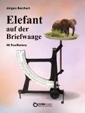 Elefant auf der Briefwaage (eBook, PDF)