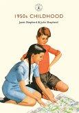 1950s Childhood (eBook, ePUB)