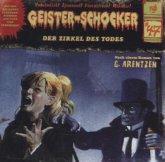 Der Zirkel des Todes / Geister-Schocker Bd.47 (Audio-CD)