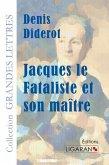 Jacques le fataliste et son maître (grands caractères)