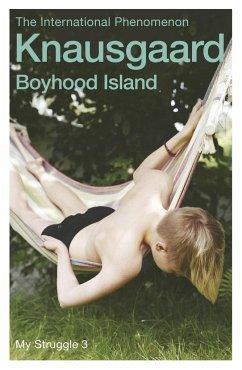 Boyhood Island - Knausgård, Karl Ove